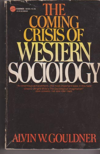 9780380011094: The Coming Crisis of Western Sociology