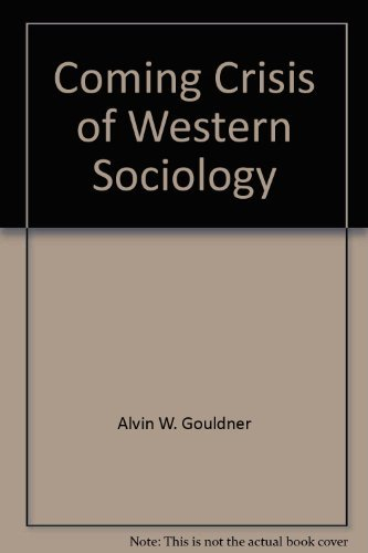 9780380011094: Coming Crisis of Western Sociology