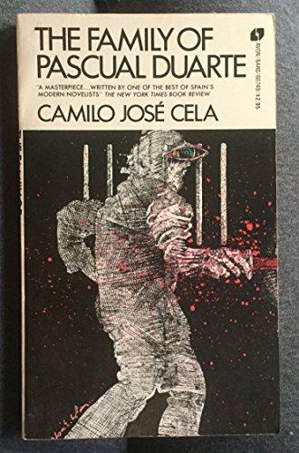 Family of Pascual Duarte: Cela, Camilo Jose