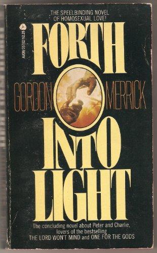 Forth into Light: Merrick, Gordon
