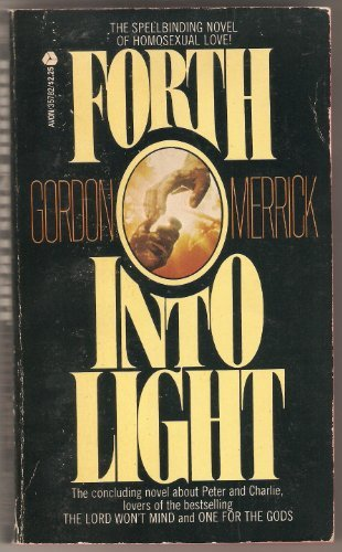 Forth into Light: Gordon Merrick