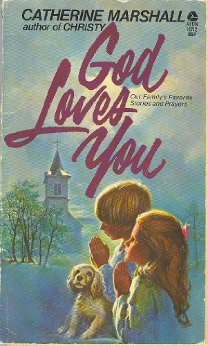 God Loves You (9780380012213) by Catherine Marshall