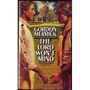 The Lord Won't Mind: Gordon Merrick