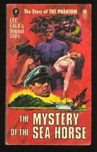 The Mystery of the Sea Horse: Lee Falk
