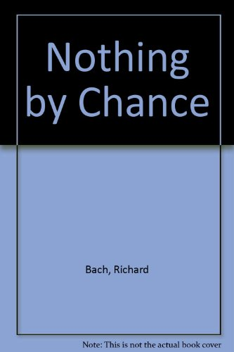 9780380014323: Nothing by Chance