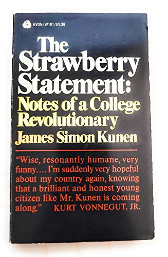 9780380014477: The Strawberry Statement : Notes of a College Revolutionary