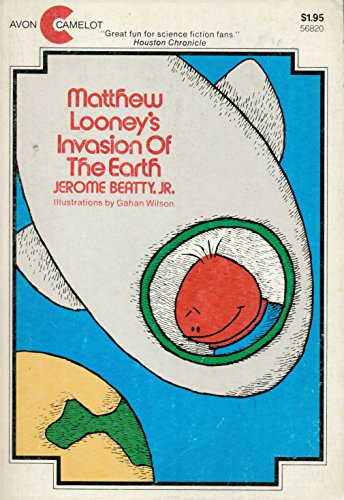 9780380014934: Matthew Looney's Invasion of the Earth