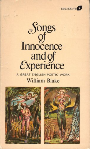 Songs of Innocence and of Experience: Blake, William