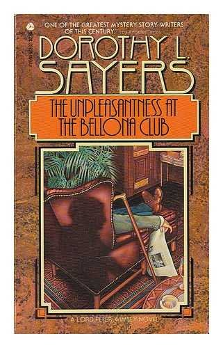 9780380015979: The Unpleasantness at the Bellona Club: A Lord Peter Wimsey Novel