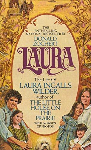 9780380016365: Laura: The Life of Laura Ingalls Wilder