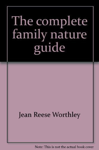 9780380016518: The complete family nature guide