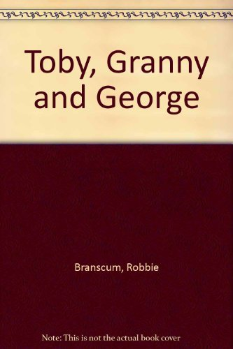 9780380016860: Toby, Granny and George