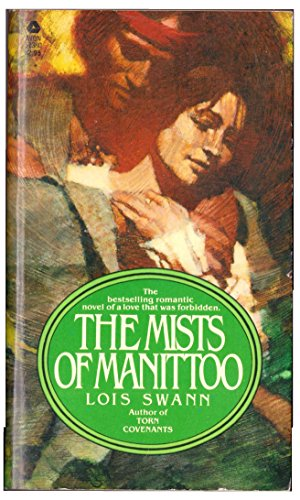 Mists of Manittoo: Swann, Lois