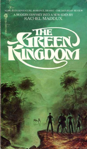 Green Kingdom: Maddux, Rachel