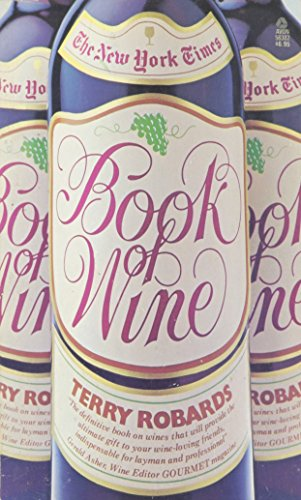 New York Times Book of Wine: Robards, Terry