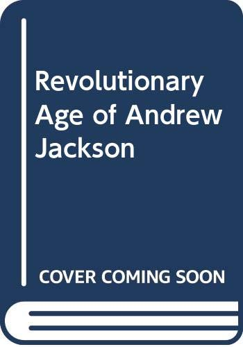 9780380017539: Revolutionary Age of Andrew Jackson