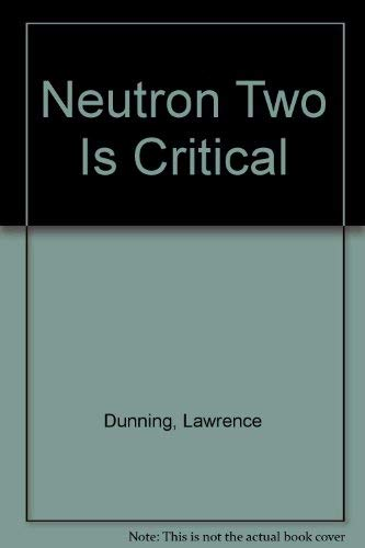 9780380017751: Neutron Two Is Critical