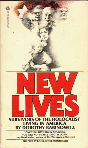 9780380017904: New Lives: Survivors of the Holocaust Living in America