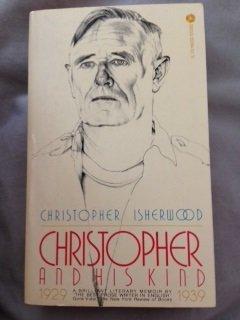 Christopher and His Kind: 1929-1939: Christopher. Isherwood