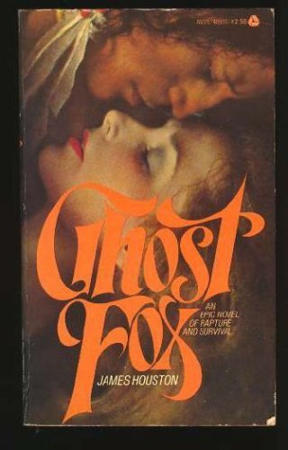 Ghost Fox: James Houston