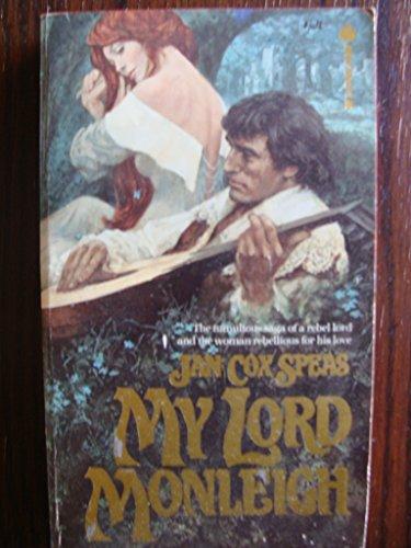 My Lord Monleigh: Jan C. Speas