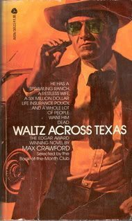 Waltz Across Texas (038001856X) by Max Crawford