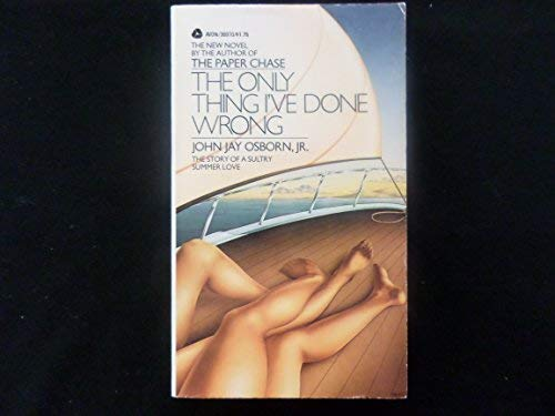 The Only Thing I've Done Wrong: John J. Osborne