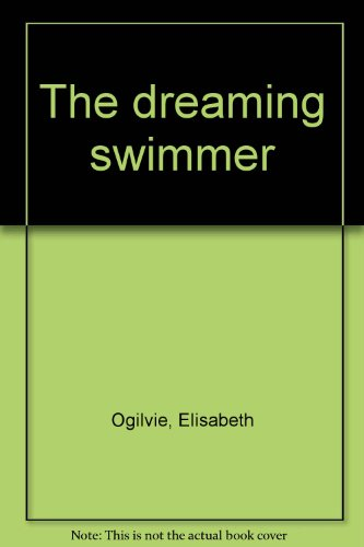 9780380018789: The Dreaming Swimmer