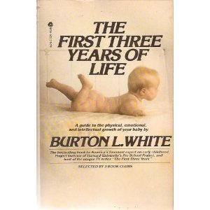 9780380018932: First Three Years of Life