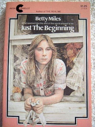 Just the Beginning (0380019132) by Betty Miles