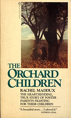 The orchard children: Maddux, Rachel