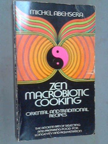 Zen macrobiotic cooking: Book of Oriental and: Abehsera, Michel