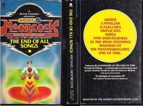 9780380019649: The End of All Songs (Dancers at the End of Time, Book 3)