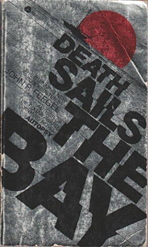Death sails the bay: Feegel, John R