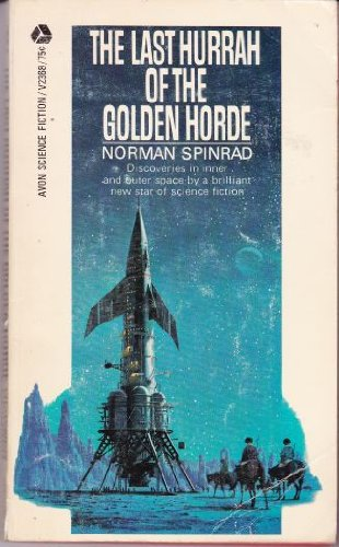 9780380023684: THE LAST HURRAH OF THE GOLDEN HORDE: Carcinoma Angels; Age of Invention; Outward Bound; Child of Mind; Equalizer; Last of the Romany; Technicality; Rules of the Road; Dead End; Night in Elf Hill; Deathwatch; Ersatz Ego; Entropic Gang Bang Caper