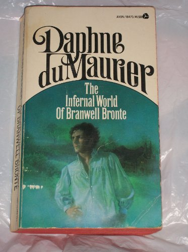 9780380184736: The Infernal World of Branwell Bronte