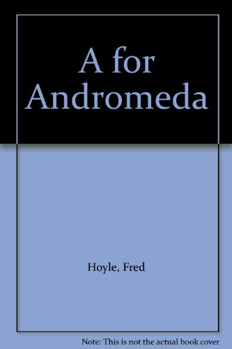 9780380233663: A for Andromeda