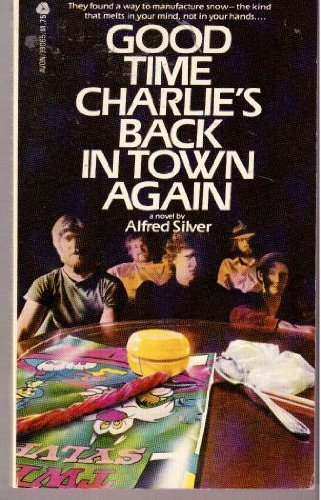 9780380390656: Good time Charlie's back in town again