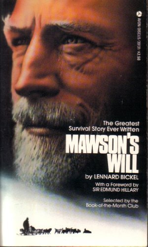 MAWSON'S WILL the Greatest Survival Story Ever: BICKEL, LEONARD