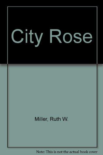 9780380405350: City Rose