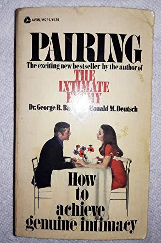 9780380406753: pairing: how to achieve genuine intimacy
