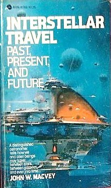9780380413683: Interstellar Travel: Past, Present and Future