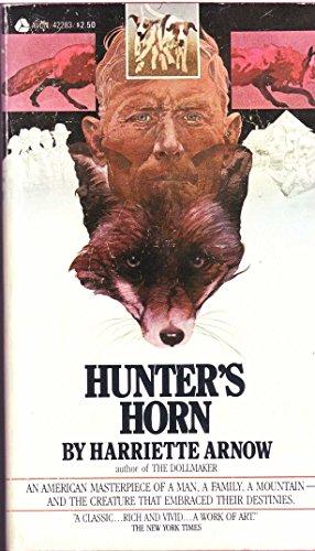 Hunter's Horn: Arnow, Harriette Simpson