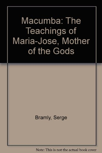 9780380423170: Title: Macumba The Teachings of MariaJose Mother of the G