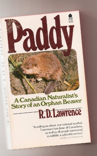 Paddy : A Naturalist's Story of an: R. D. Lawrence