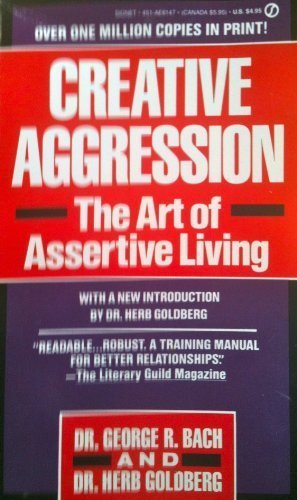 9780380426553: Creative Aggression - the Art of Assertive Living