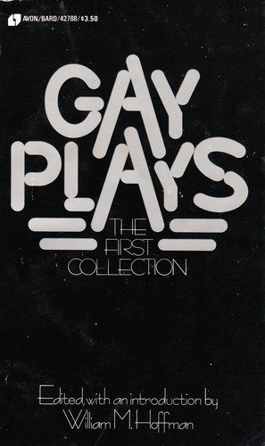 Gay Plays: The First Collection