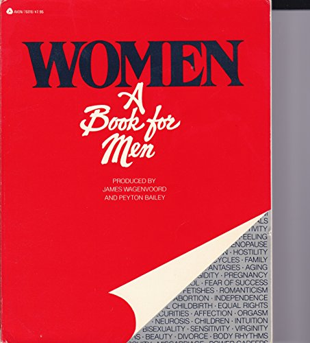 Women, A Book for Men (0380429942) by James Wagenvoord; Peyton Bailey Budinger