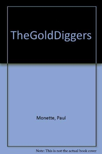 9780380430260: The gold diggers