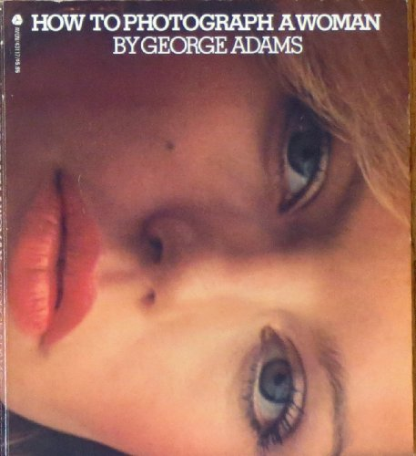 9780380431175: How to photograph a woman